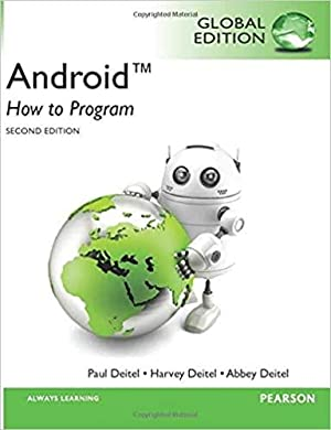 Global Edition - Android: How to Program,: Deitel