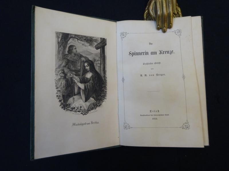 Die Spinnerin am Kreuz. Erzählendes Gedicht.: Perger, Anton v.