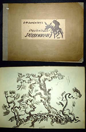 Italienisches Skizzenbuch.: Jungnickel, Ludwig Heinrich.