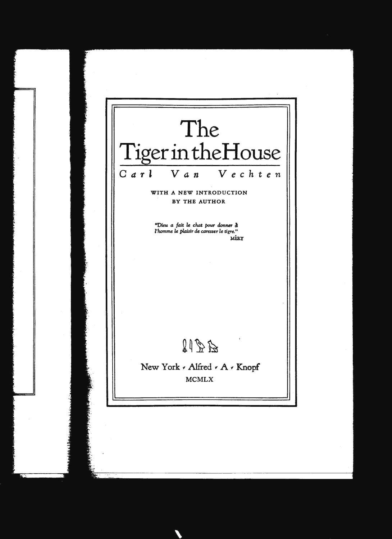 The Tiger in the House: Van Vechten, Carl