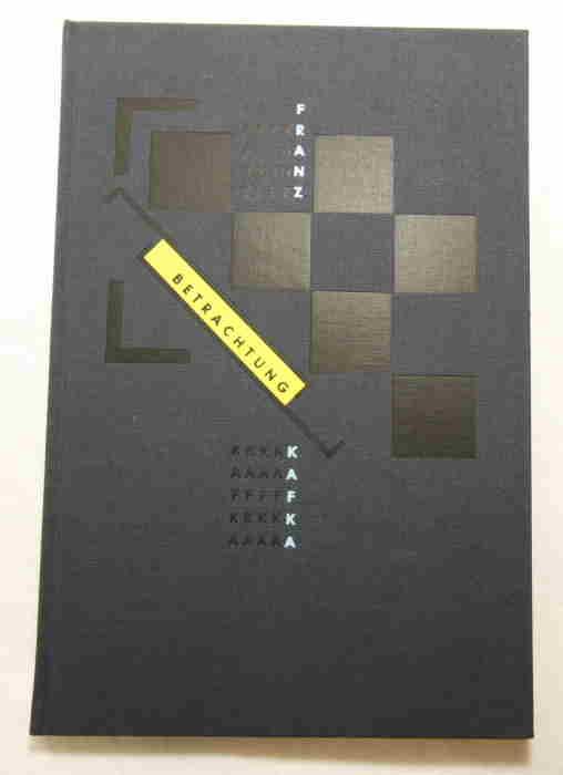 Betrachtung - mit 13 Original-Holzrissen von Franz: Kafka, Franz, Hitzler,