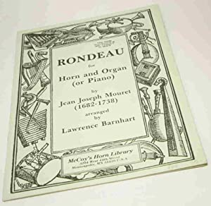 Rondeau for Horn and Organ (or Piano) by Jean Joseph Mouret (1682-1738). Arranged by Lawrence Bar...
