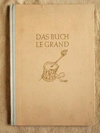 Das Buch Le Grand. Zeichnungen von Karl: Heine, Heinrich: