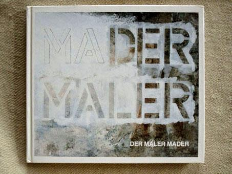 Der Maler Mader. Aquarelle und Zeichnungen.: Karrer (Hrsg.), Siegfried: