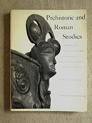 Prehistoric and Roman Studies. Commemorating the opening of the department of prehistoric and rom...