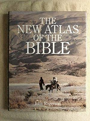 The New Atlas of The Bible.