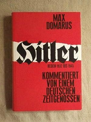 HitIer - Reden und Proklamationen 1932 bis: Domarus, Max: