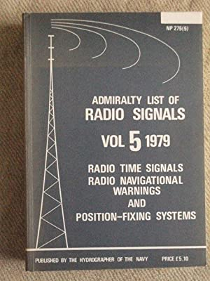 Admiralty List of Radio Signals. Vol 5: Hydographer of the