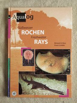 Süßwasser-Rochen. Freshwater rays. Text Deutsch und Englisch.: Ross, Richard A.