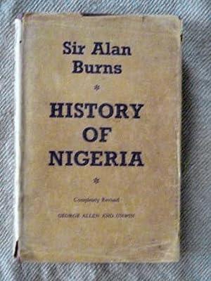 History of Nigeria.: Burns, Sir Alan: