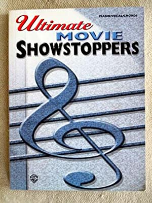 Ultimate Movie Showstoppers. Piano / Vocal / Chords.