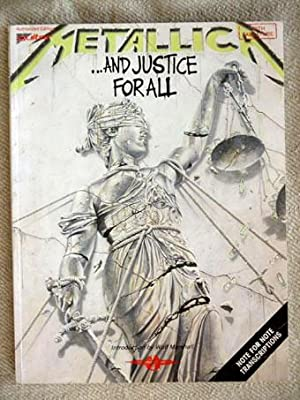 Metallica - .and Justice for All. With an Introduction by Wolf Marshall.