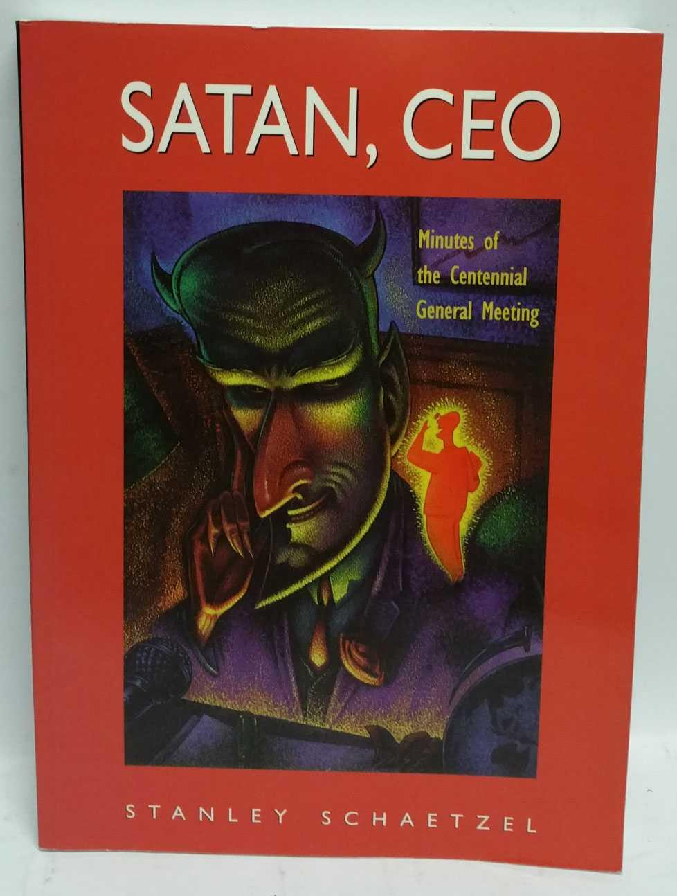 satan ceo minutes of the centennial general meeting by stanley