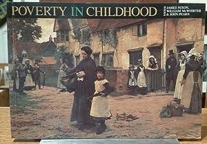 Poverty In Childhood: James Nixon; William