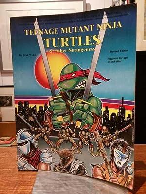 Teenage Mutant Ninja Turtles & Other Strangeness: Erick Wujcik