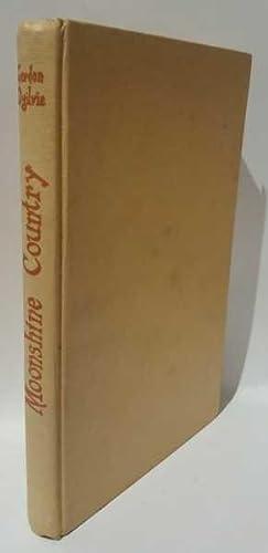 Moonshine Country: The Story of Waitohi, South: Gordon Ogilvie