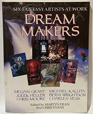 Dream Makers: Six Fantasy Artists at Work: Martyn Dean; Chris