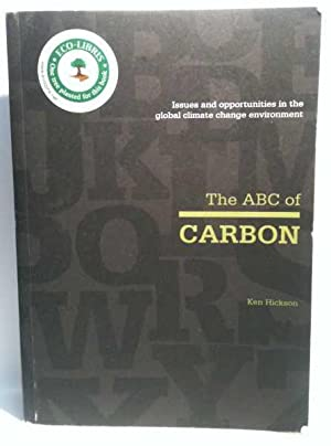 The ABC of Carbon: Issues and opportunities: Ken Hickson