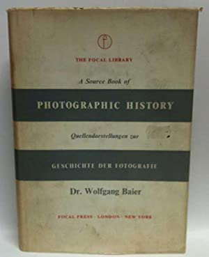 A Source Book of Photographic History /: Dr. Wolfgang Baier