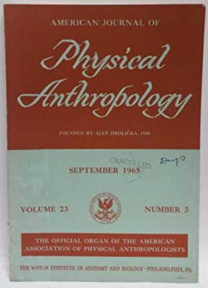American Journal of Physical Anthropology: September 1965 (Volume 23. Number 23.)
