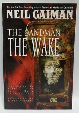 The Sandman Volume Ten: The Wake: Neil Gaiman