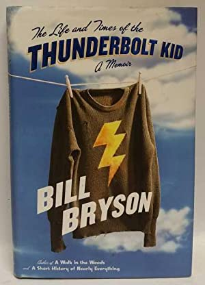 The Life and Times of the Thunderbolt: Bill Bryson