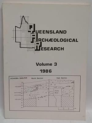 Queensland Archaeological Research Volume 3, 1986