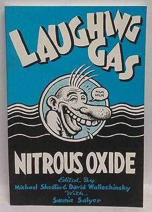 Laughing Gas: Nitrous Oxide: Michael Shedlin; David