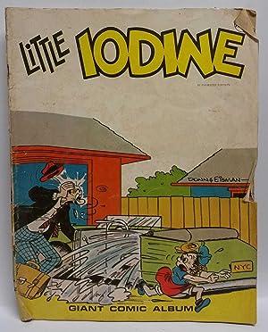 Little Iodine (Giant Comic Album): John Liney