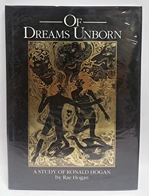 Of Dreams Unborn: A Study of Ronald: Rae Hogan