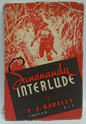 Sanananda Interlude: The 7th Aust. Division Cavalry: F. J. Hartley