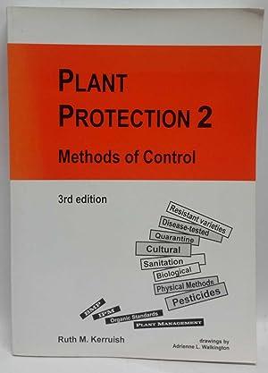 Plant Protection 2: Methods of Control: Ruth M. Kerruish