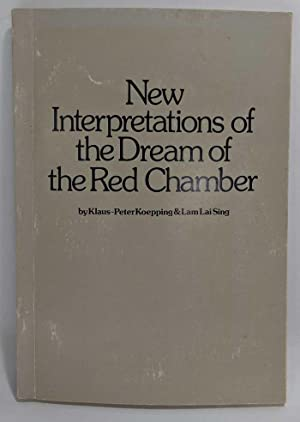 New Interpretations of the Dream of the Red Chamber