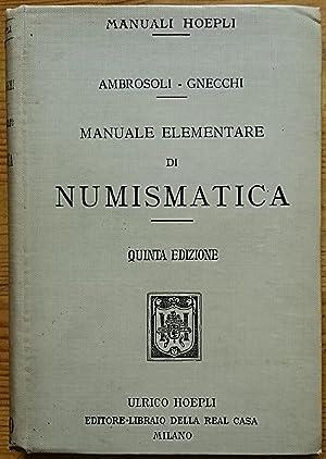 Manuale Elementare di Numismatica: Ambrosoli S., Gnecchi
