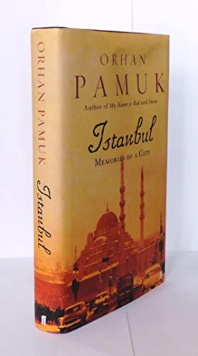Istanbul Memories of a City [signed]: Orhan Pamuk