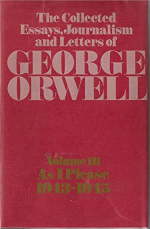 collected essay journalism and letter of george orwell Dear internet archive supporter, i ask only once the collected essays, journalism and letters of george journalism and letters of george orwell by orwell.