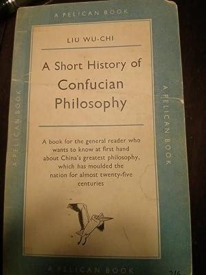 A Short History of Confucian Philosophy: Liu Wu-Chi