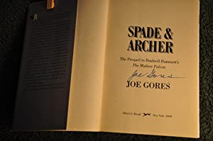 Spade & Archer: The Prequel to Dashiell: Gores, Joe (1931-2011)