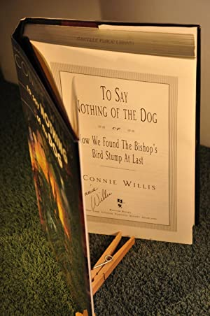 To Say Nothing of the Dog **SIGNED**: Willis, Connie