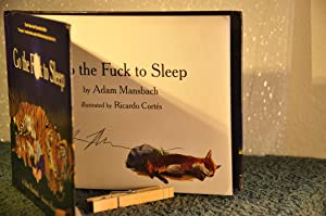 Go The F**k to Sleep **SIGNED**: Mansbach, Adam