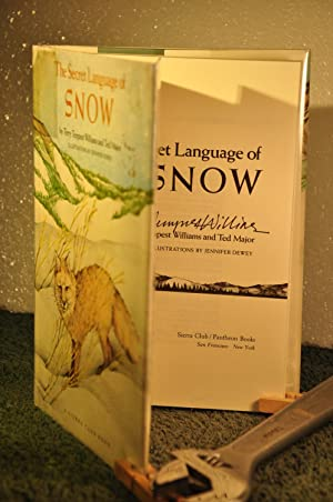 The Secret Language of Snow **SIGNED**: Williams, Terry Tempest