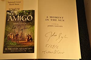A Moment in the Sun **SIGNED**: Sayles, John