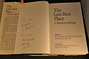 The Last Best Place: a Montana Anthology: Kittredge, William and