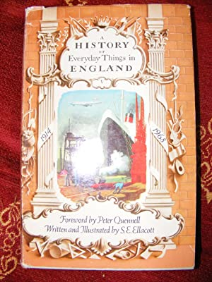 A History of Everyday Things in England: S E Ellacott
