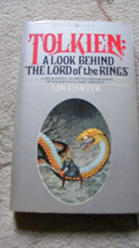 Tolkien: A look Behind the Lord of: Lin Carter