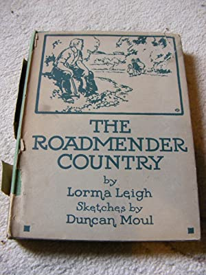 The Roadmender Country: Lorma Leigh
