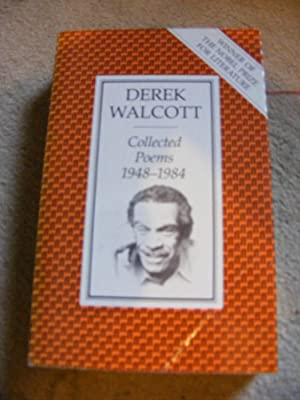 Collected Poems 1948-1984: Derek Walcott