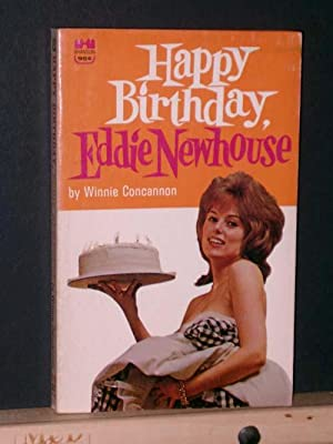 Happy Birthday, Eddie Newhouse