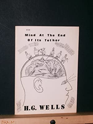 Mind at the End of Its Tether: Wells, H G