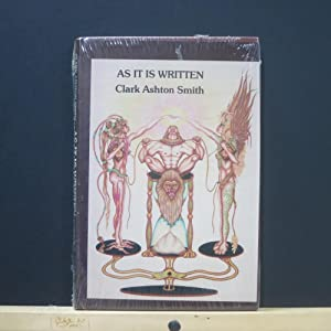 As It Is Written: Smith, Clark Ashton